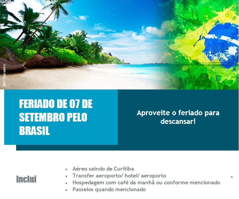 Feriado de 07 de setembro pelo Brasil